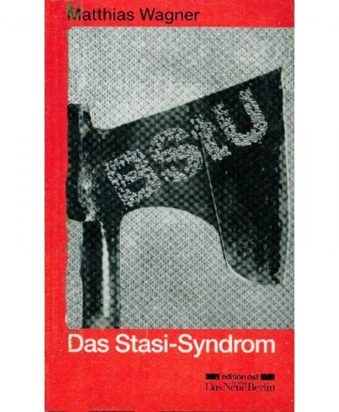 Das Stasi-Syndrom