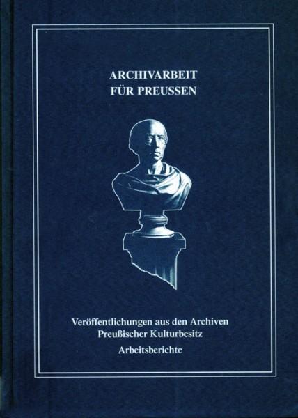 Archivarbeit für Preußen