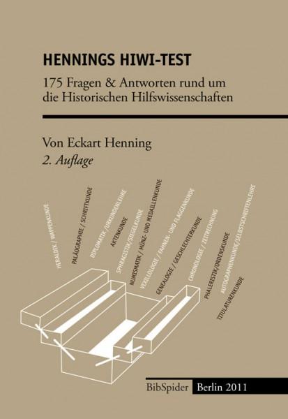 Hennings HiWi-Test - 175 Fragen und Antworten rund um die Historischen Hilfswissenschaften