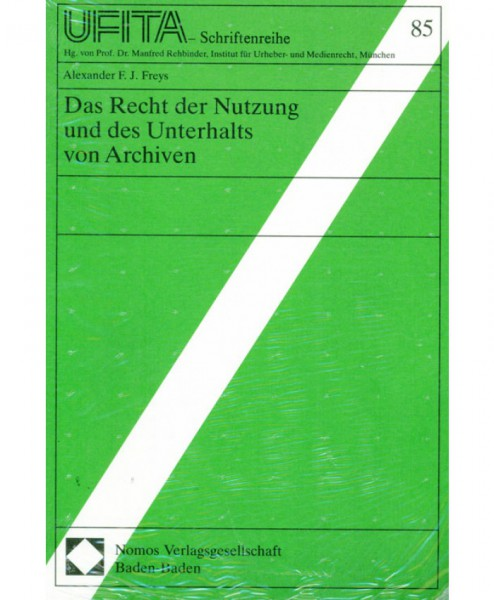 Das Recht der Nutzung und des Unterhalts von Archiven