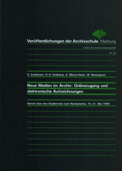 Neue Medien im Archiv: Onlinezugang und elektronische Unterlagen