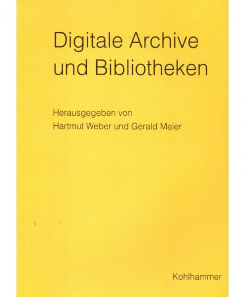 Digitale Archive und Bibliotheken