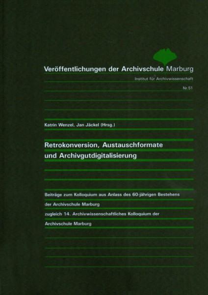 Retrokonversion, Austauschformate und Archivgutdigitalisierung