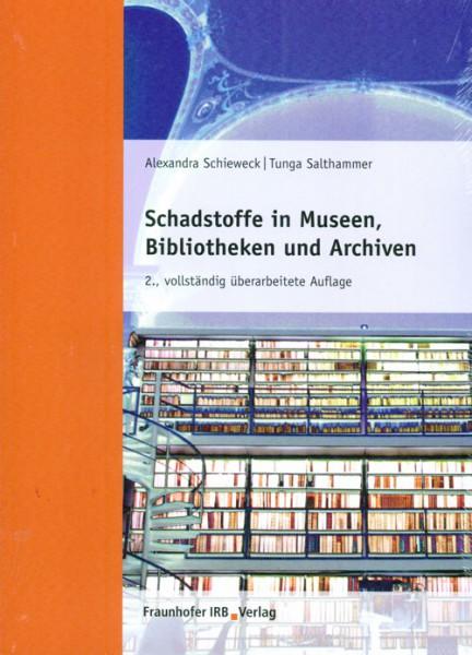 Schadstoffe in Museen, Bibliotheken und Archiven - Raumluft - Baustoffe - Exponate