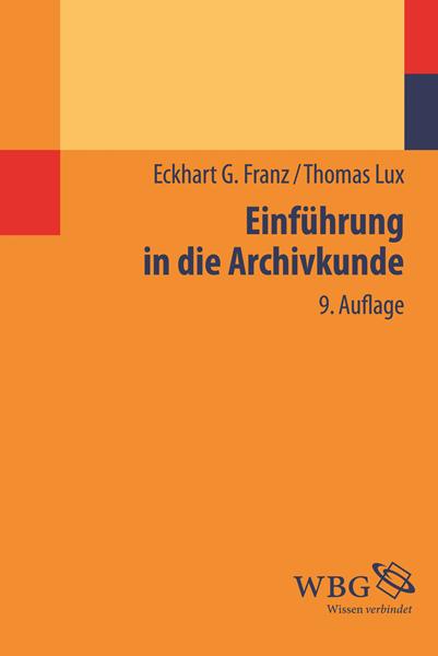 Einführung in die Archivkunde