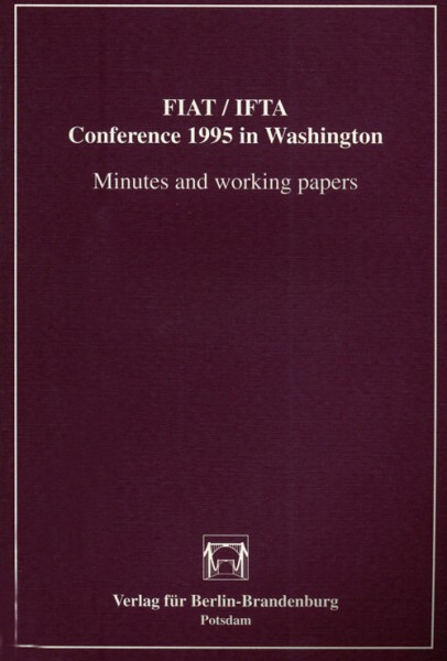 FIAT/IFTA Conference 1995 Washington - Minutes and working papers