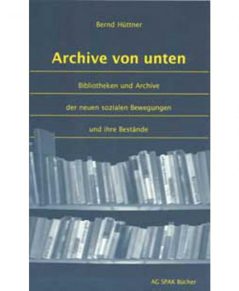 Archive von unten.