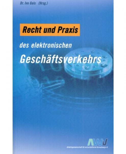 Recht und Praxis des elektronischen Geschäftsverkehrs.