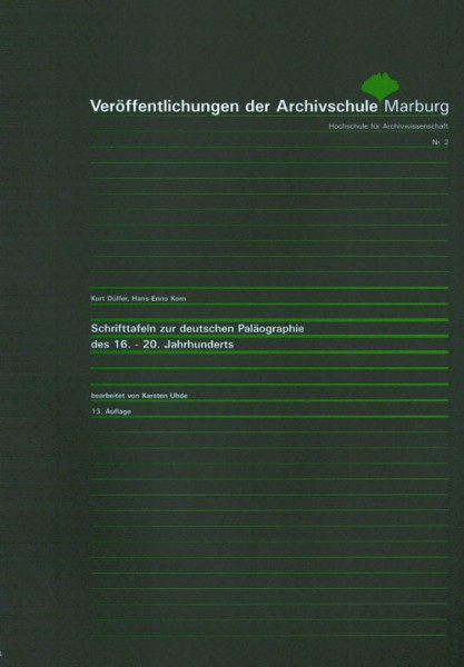 Schrifttafeln zur deutschen Paläographie des 16.-20. Jahrhunderts