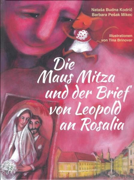 Die Maus Mitza und der Brief von Leopold an Rosalia (Band 2)