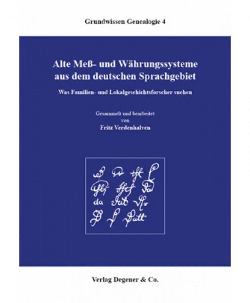 Alte Meß- und Währungssysteme aus dem deutschen Sprachgebiet
