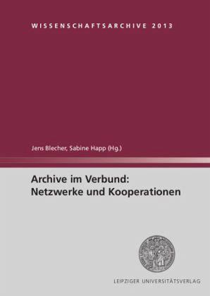 Archive im Verbund: Netzwerke und Kooperationen