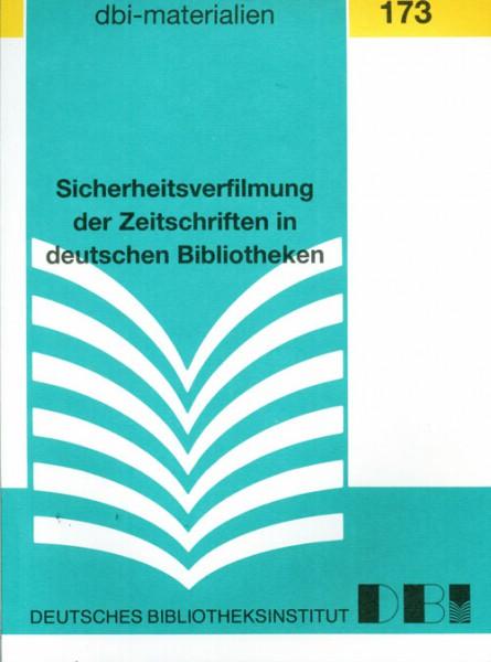 Sicherheitsverfilmung der Zeitschriften in deutschen Bibliotheken